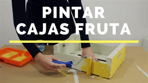 Cómo pintar cajas de madera de fruta   YouTube
