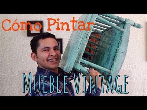 Cómo Pintar un Mueble estilo Vintage   YouTube