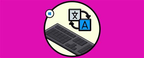 Cómo poner el teclado en español Windows 10   Solvetic