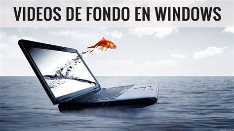 Como poner un fondo de pantalla en movimiento en Windows 7 ...