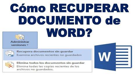 Como Recuperar Archivos de WORD no Guardados. Bien ...