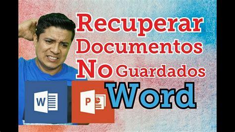 como recuperar archivos word no guardado, recuperar ...
