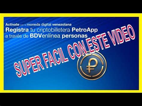 Como Registrar Criptobilletera Petro a BDV en Linea Banco ...