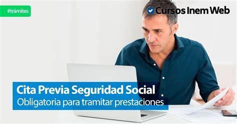 Cómo solicitar  Cita previa Seguridad Social  para ...