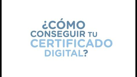Cómo solicitar tu certificado digital de persona física ...