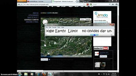 Cómo tener Google Earth sin descargar Nada!   YouTube