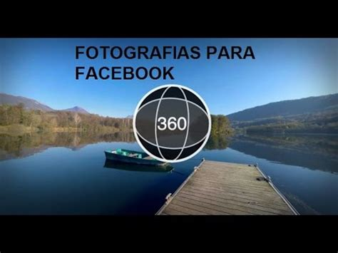 Como tomar fotos en 360 para facebook   YouTube