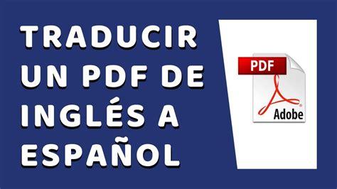 Cómo Traducir un PDF de Inglés a Español 2020 Sin ...