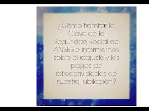 ¿Cómo tramitar la Clave de la Seguridad Social de ANSES en ...