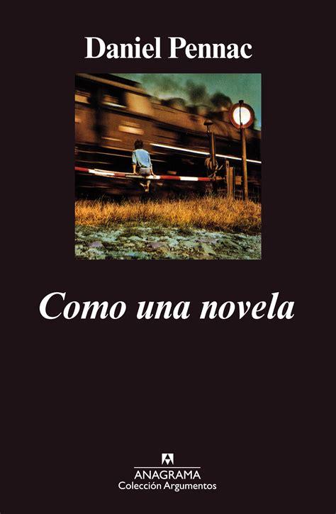 Como una novela   Pennac, Daniel   978 84 339 1367 8 ...