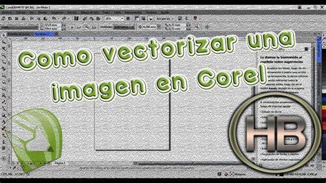 Como vectorizar una imagen en Corel   Tutorial   YouTube