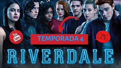 COMO VER la 4 TEMPORADA de RIVERDALE En Español   YouTube