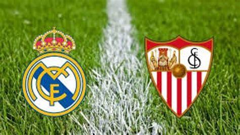 Cómo ver online Real Madrid vs Sevilla FC: horario y ...