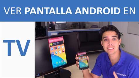 Como ver Pantalla Móvil Android en TV con Chromecast ...