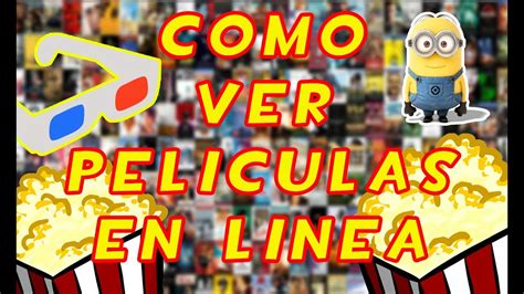 Como Ver Peliculas Gratis En Linea  Español Latino  2015 ...