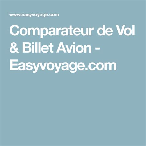 Comparateur de Vol & Billet Avion   Easyvoyage.com ...