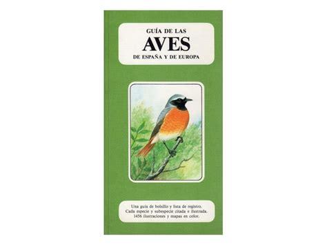 Comprar Guia de las aves de España y Europa Online