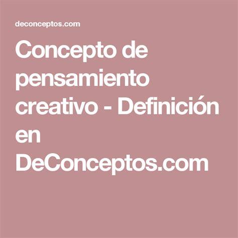 Concepto de pensamiento creativo   Definición en ...
