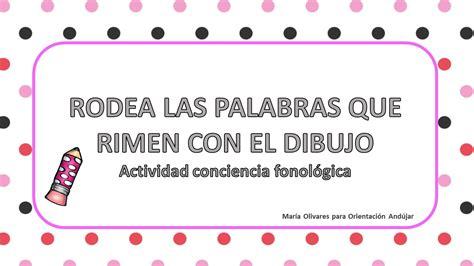 CONCIENCIA FONOLOGICA RIMAS DE PALABRAS EN IMAGENES  1 ...