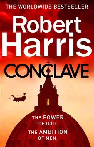 Conclave by Robert Harris – Book Review. Nigel Armitage ...
