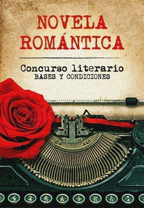 Concurso Literario de Novela Romántica Prosa Editores ...