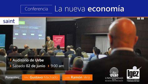 Conferencia sobre la Nueva Economía, para los docentes de ...
