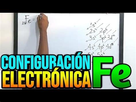 Configuración electronica del hierro Fe Z=26   Grupo y ...