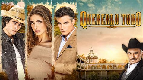Conoce los personajes de la telenovela Quererlo todo ...