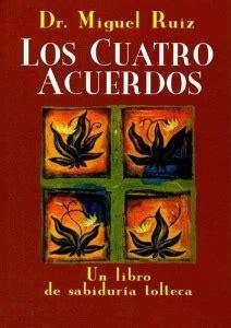 Conocimiento tolteca, Los cuatro acuerdos, PDF – Miguel ...