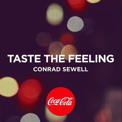 Conrad Sewell – Taste The Feeling Lyrics   Genius Lyrics