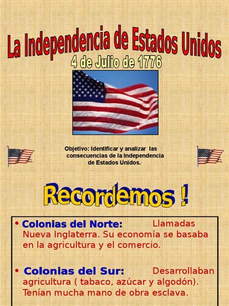 Consecuencia de La Independencia de Estados Unidos ...