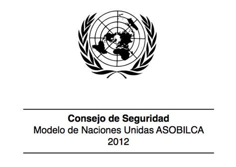 Consejo de Seguridad   Modelo de Naciones Unidas ASOBILCA