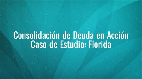 Consolidación de Deuda en Acción: Caso de Florida   YouTube