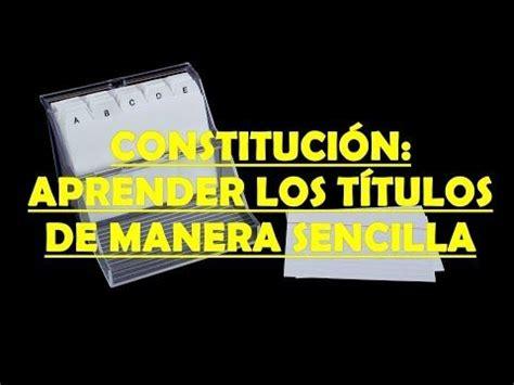 CONSTITUCIÓN:APRENDER LOS TÍTULOS DE MANERA SENCILLA ...
