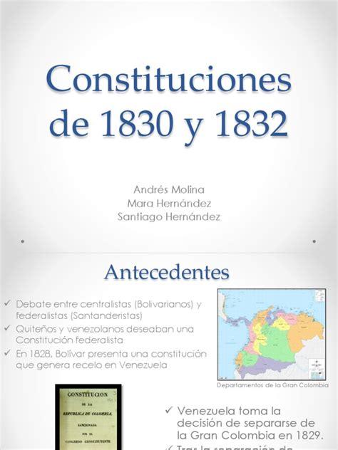 Constitución de 1830 y 1832 1  | Colombia | Venezuela