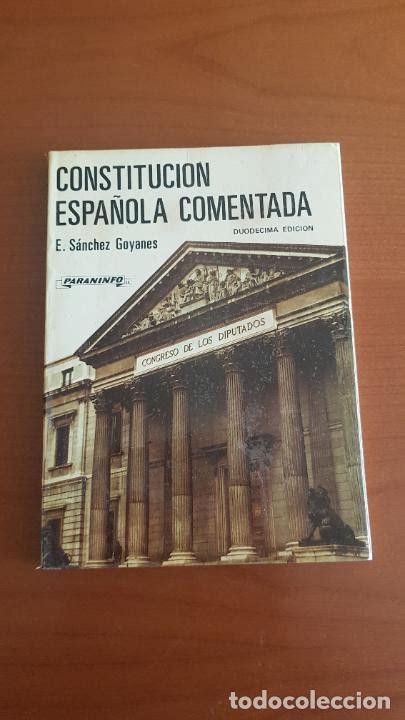 constitución española comentada. e. sánchez goy   Comprar ...