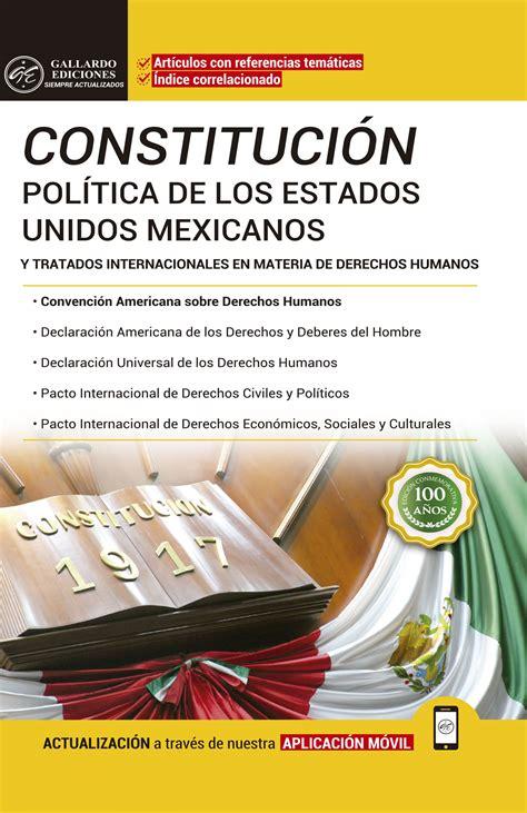 Constitucion politica de los estados unidos mexicanos ...