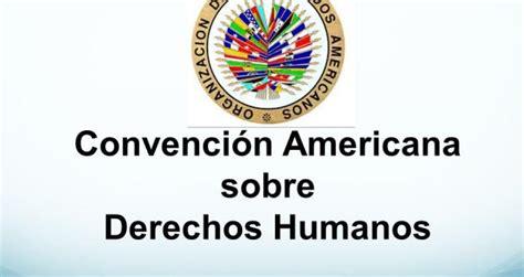 CONSULTORIO JURIDICO ONLINE: CONVENCION AMERICANA SOBRE ...
