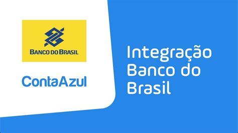 ContaAzul integração Banco do Brasil   YouTube