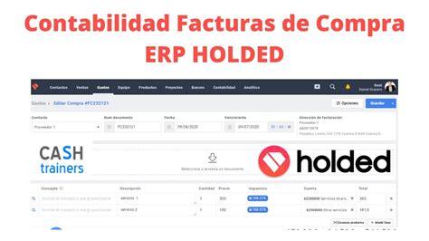 Contabilidad Facturas de Compra ERP HOLDED   YouTube