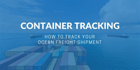 Container tracking   How to track your ocean freight ...