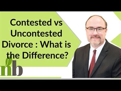 Contested vs Uncontested Divorce : What is the Difference ...