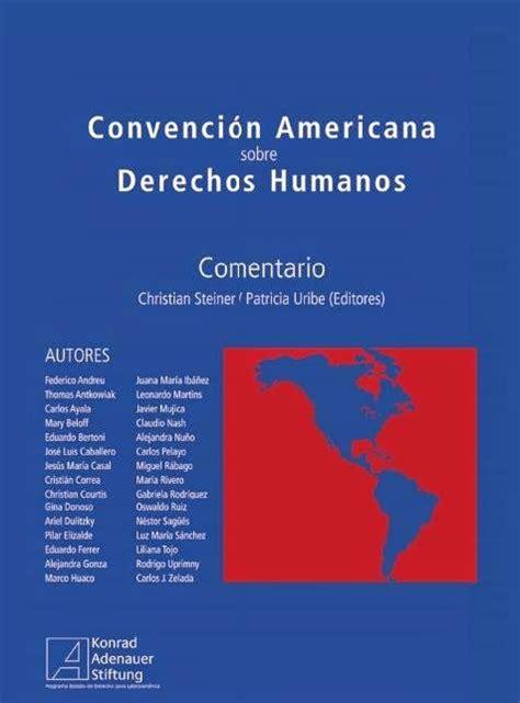 Convención Americana Sobre Derechos Humanos Comentada ...
