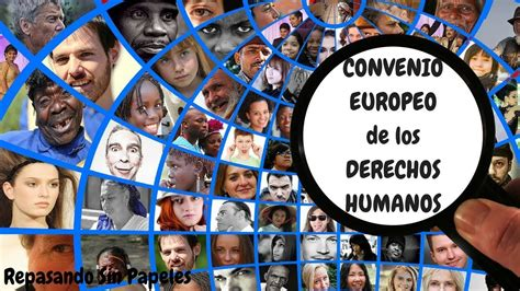 CONVENIO EUROPEO DE DERECHOS HUMANOS  temarios de ...