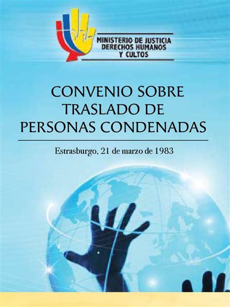 Convenio Sobre Traslado De Personas Condenadas ...