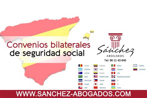 Convenios bilaterales de seguridad social   Sánchez Abogados