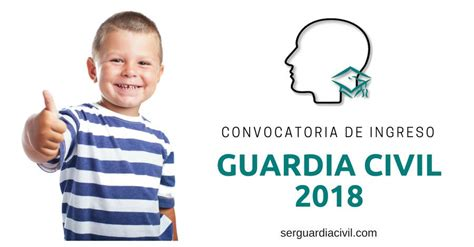 Convocatoria de Ingreso Guardia Civil 2018   Ser Guardia Civil
