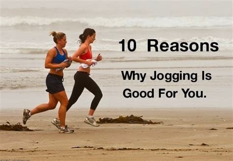 Cookingaround : 10 Reasons Why Jogging Is Good For You.