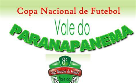 .: Copa Nacional de Futebol Vale do Paranapanema