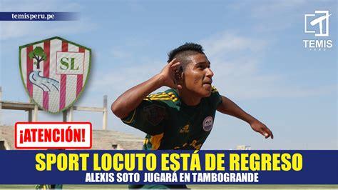 Copa Perú Tambogrande: Sport Locuto regresó con fuerza ...